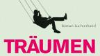 "Der 5. Band heisst ""Träumen"" (Coverausschnitt)"
