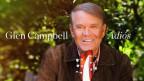 Glen Campbell's letztes Album «Adios»