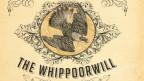 Der Whip-poor-will - Lieblingsvogel im Country