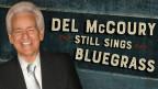 Nach 50 Jahren immer noch dabei - Del McCoury
