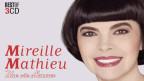 Legendär: Mireille Mathie - Der Spatz von Avignon