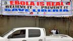 Warnung vor Ebola in Liberias Hauptstadt Monrovia. Nun darf gemäss WHO ein nicht-getestetes Medikament gegen die tödliche Viruserkrankung eingesetzt werden.