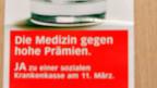 Bereits im März 2007 hat das Schweizer Volk über eine Einheitskasse entschieden. Das Resultat war ein Nein.