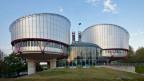Der europäische Gerichtshof in Strassburg.