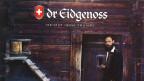 Dr Eidgenoss ist eine Mischung aus traditionellem und urbanem Typ, der ankommt.