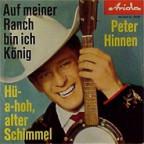 Peter Hinnen auf dem Plattencover zum Hit «Auf meiner Ranch bin ich König».