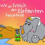 CD-Cover «Wie der Frosch den Elefanten heiratete».