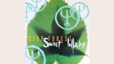 Laschar ir audio «Deep Forest: «Sweet Lullaby»».