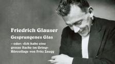 Audio ««Gesprungenes Glas oder: Ich habe eine grosse Sache im Gring» von Fritz Zaugg» abspielen