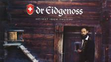 Audio «Neue CD: Dr Eidgenoss mit «Heimat isch Trumpf»» abspielen
