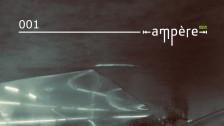 Audio ««Ampère»: Dein neuer Wegbegleiter in die Untiefen der Electronica» abspielen