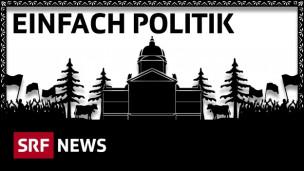Audio «Einfach Politik: «Die in Bern machen, was sie wollen!»» abspielen.