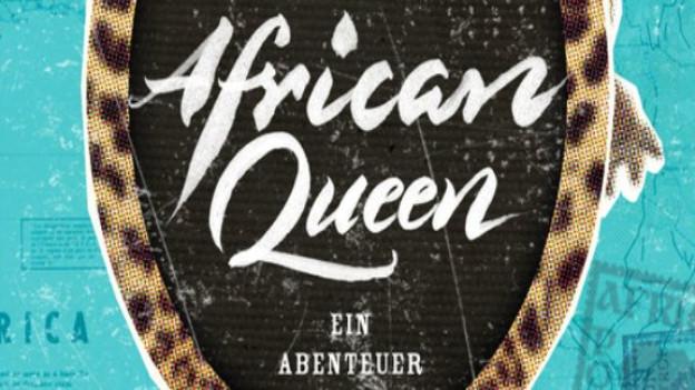 Helge Timmerberg: African Queen (Rowohlt)