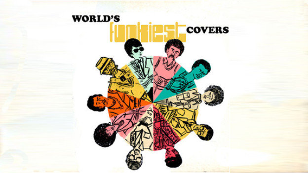 Cultures of Soul – World's Funkiest Covers