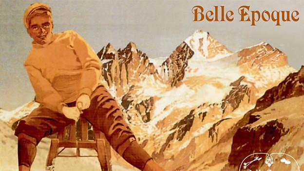 Das offizielle Plakat zur Belle-Epoque in Kandersteg.