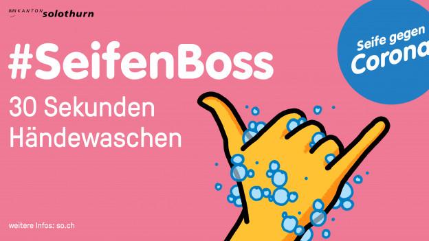 Die Kampagne Seifenboss wurde im Kanton Basel-Stadt entwickelt und kommt nun auch nach Solothurn.