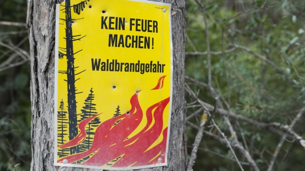 Achtung Waldrbandgefahr: Feuern verboten!