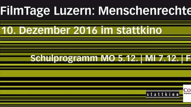 Filmtage Luzern: Menschenrechte» zeigt auch Filme für Schüler