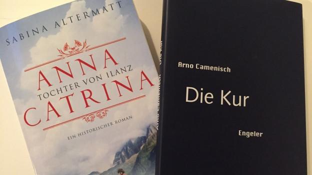 Cuverta da dus cudeschs: Anna Catrina - Tochter von Ilanz e Die Kur.
