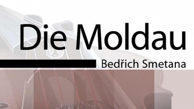 Die Moldau - poem sinfonic