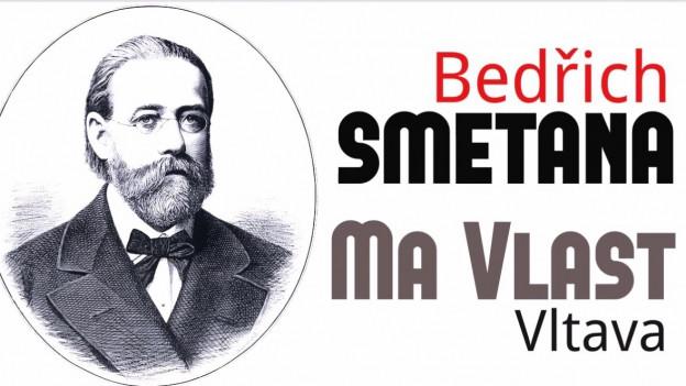 Smetana e ses poem sinfonic Mein Vaterland