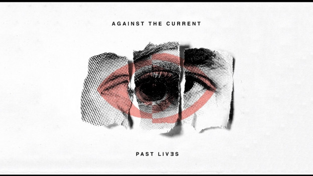 Cover da l'album Pas Lives da la gruppa Against the Current