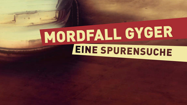 Buchcover «Mordfall Gyger - eine Spurensuche»