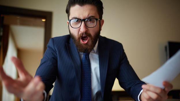 Ein Chef in Rage.