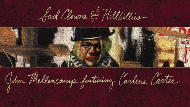 John Mellencamps Albumcover «Sad Clowns & Hillbillies»