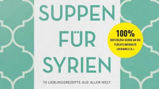 «Suppen für Syrien»