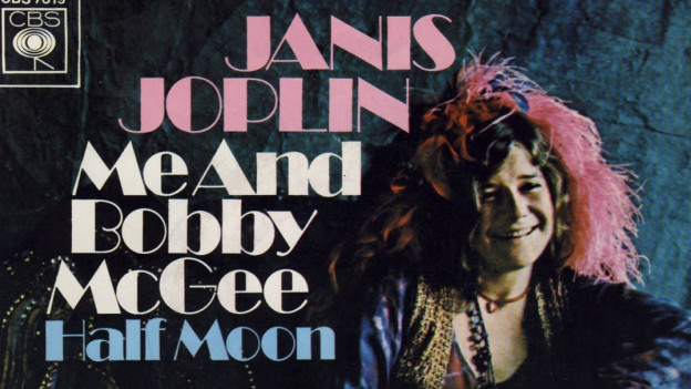 Janis Joplin's grösster Hit: Me And Bobby McGee