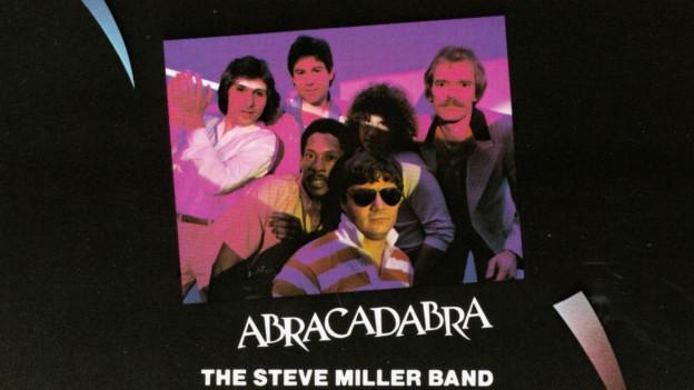 Abracadabra - Zaubererfolg von Steve Miller und Band