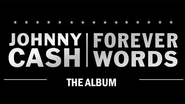 Eine liebevolle Verbeugung vor Johnny Cash - Forever Words
