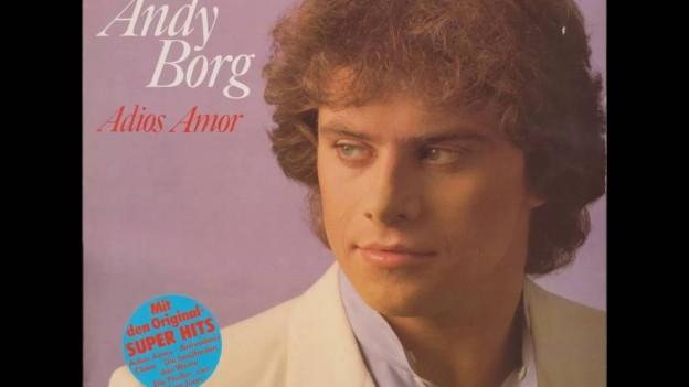 Adios Amor - Andy Borgs erster grosser Hit