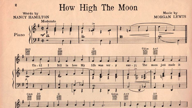 Prominenter Jazz-Standard: «How High the Moon» von Nancy Hamilton und Morgan Lewis.