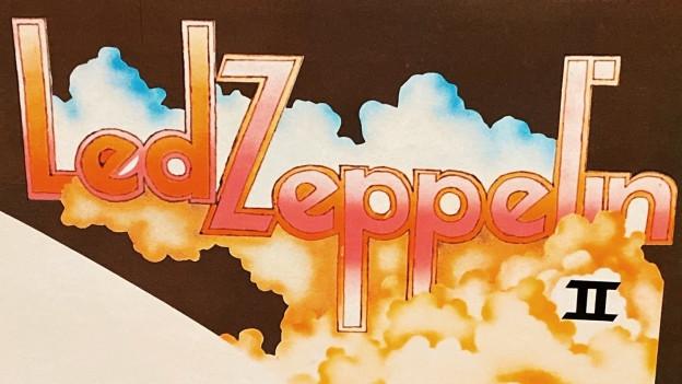 Led Zeppelin II - Der Prototyp des Hardrock und Heavy Metal