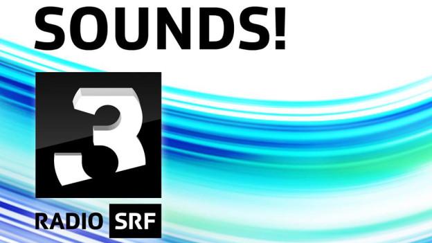 Sounds! ist die Sendung für Musikentdecker.