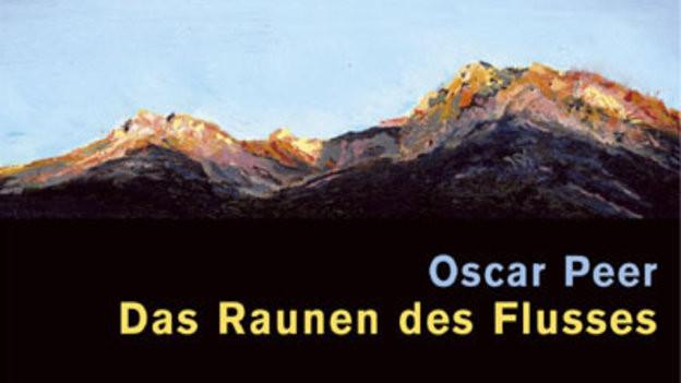 Oscar Peer: Das Raunen des Flusses (Limmat)