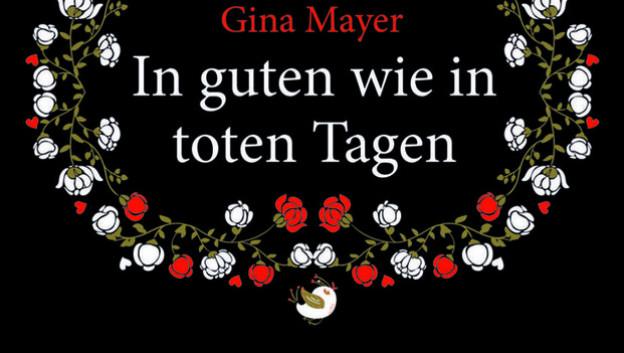 Gina Mayer: In guten wie in toten Tagen (Script 5)