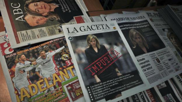 Spanische Zeitungen kennen nur ein Thema: Die Ermittlungen gegen Prinzessin Cristina