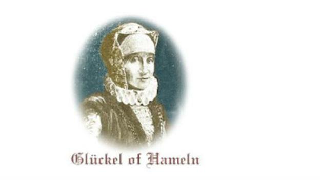Glückel of Hameln, erste deutsche Autobiografin.
