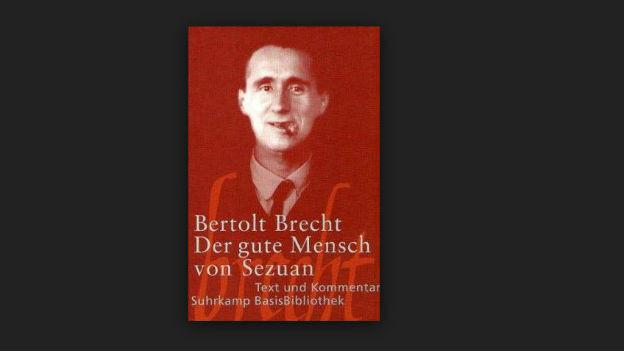 Bert Brecht, Autor von «Der gute Mensch von Sezuan»
