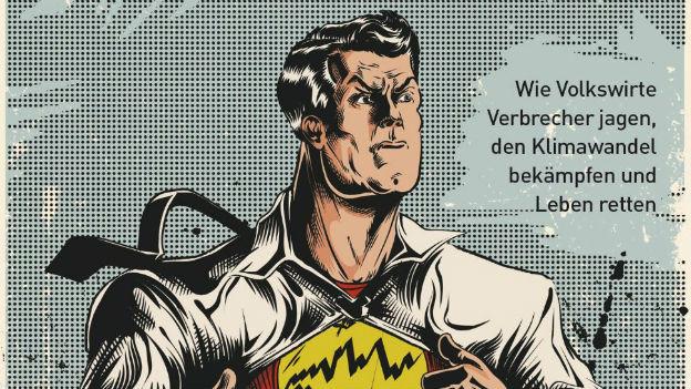 """Buchcover von """"Ökonomen retten die Welt"""""""