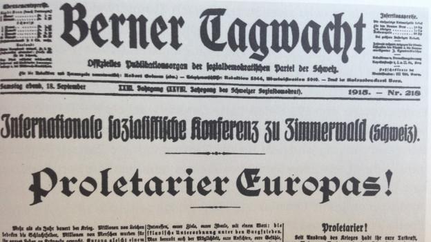 Zu sehen ist ein Ausschnitt aus der Berner Tagwacht, die das Zimmerwald-Manifest publiziert hat.