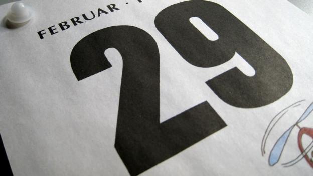 Damit der Kalender auch künftig stimmt braucht es alle 4 Jahre einen 29. Februar.